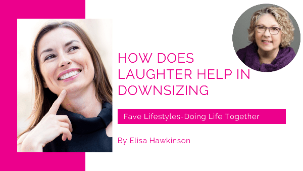 How Does Laughter Help in Downsizing
