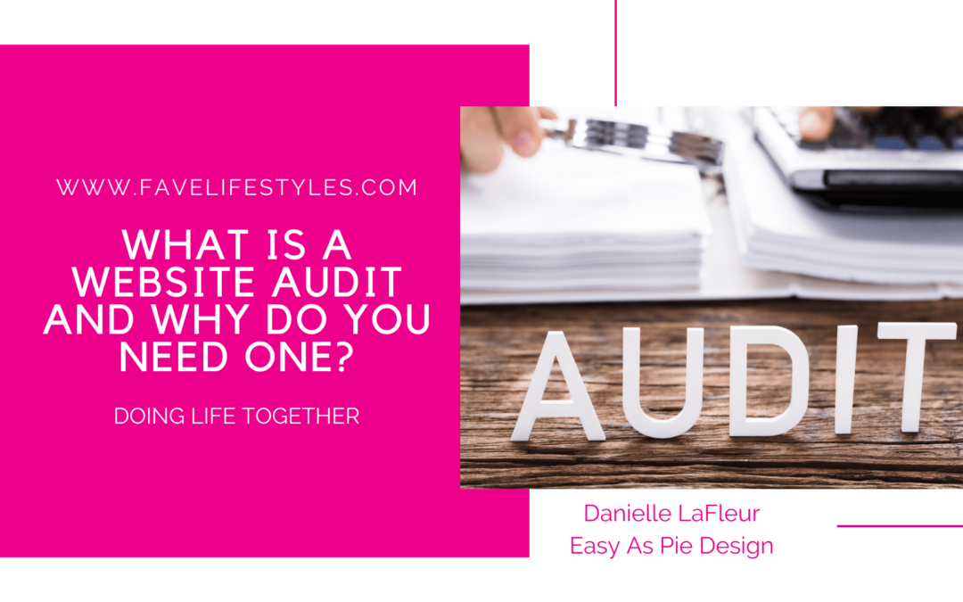 What is a Website Audit and Why Do You Need One?