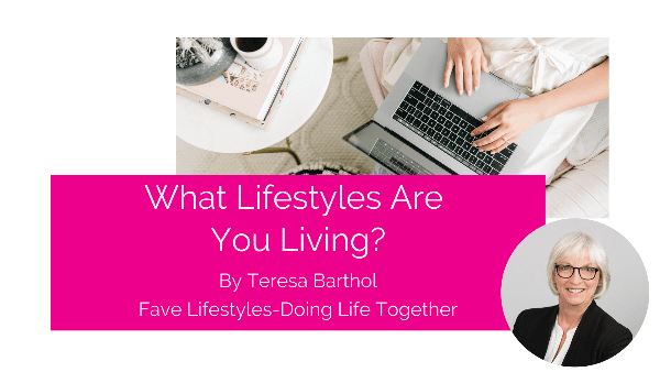 What Lifestyles are you living?