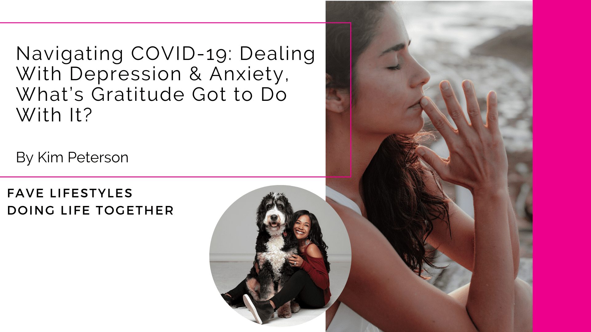 Navigating COVID-19: Dealing With Depression & Anxiety, What's Gratitude Got to Do With It?