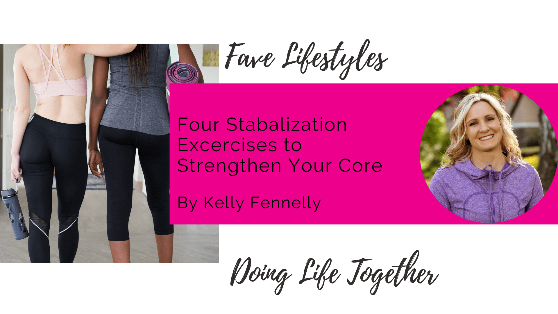 Four Stabilization Exercises to Strengthen Your Core