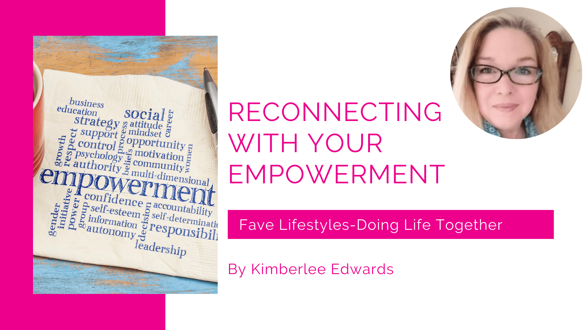 Reconnecting With Your Empowerment
