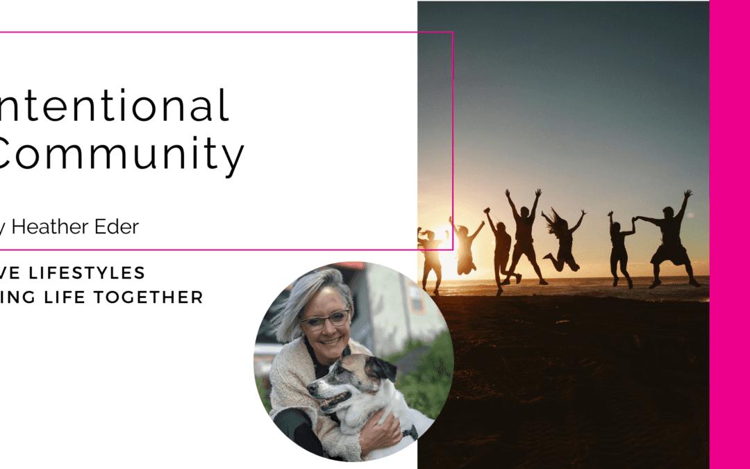Intentional Community