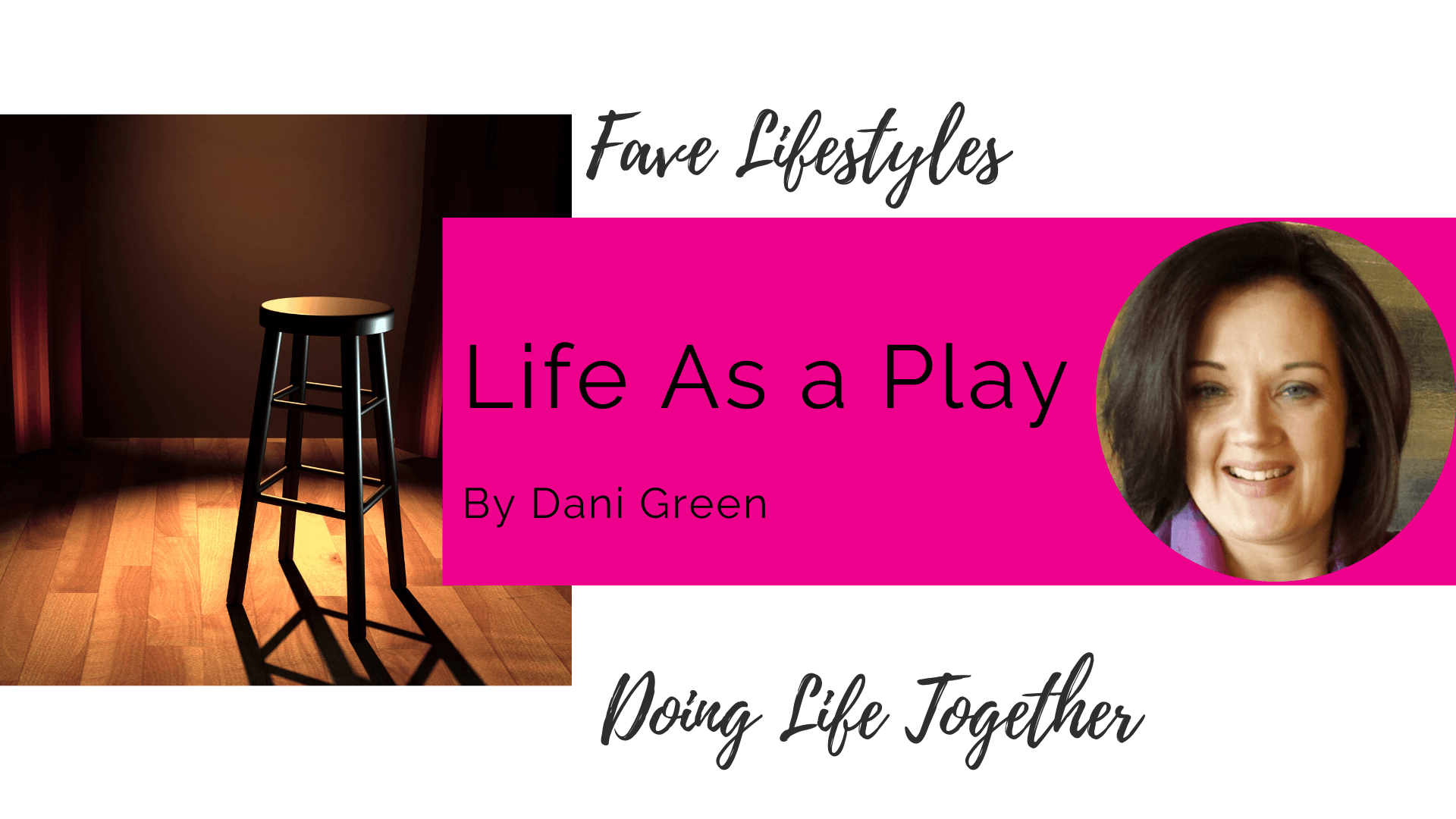 Life As A Play