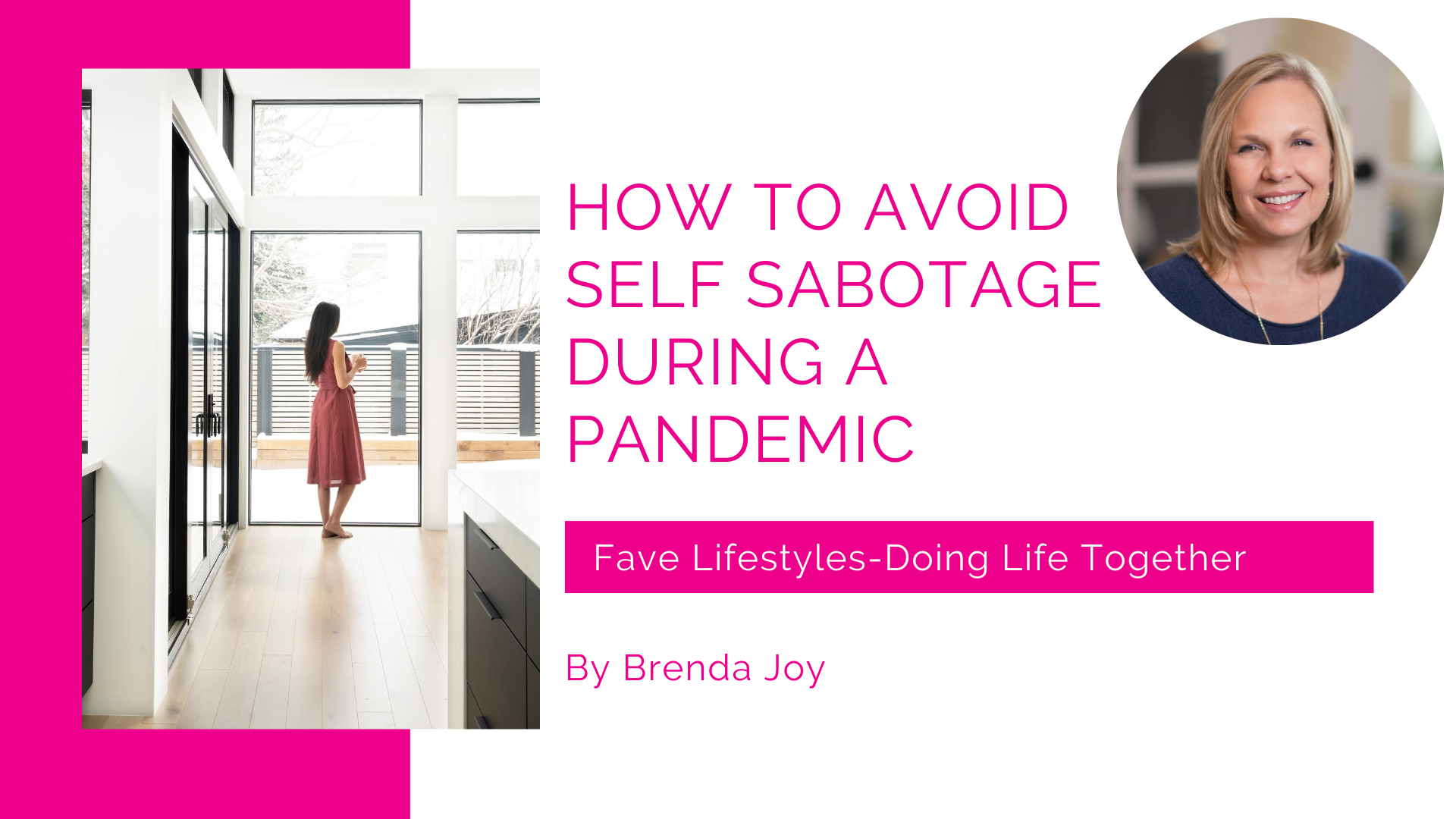 How to Avoid Self-Sabotage During A Pandemic