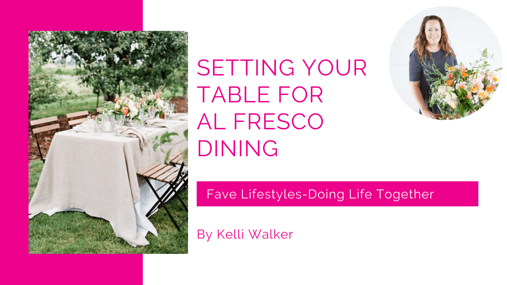 Setting Your Table Al Fresco Dining