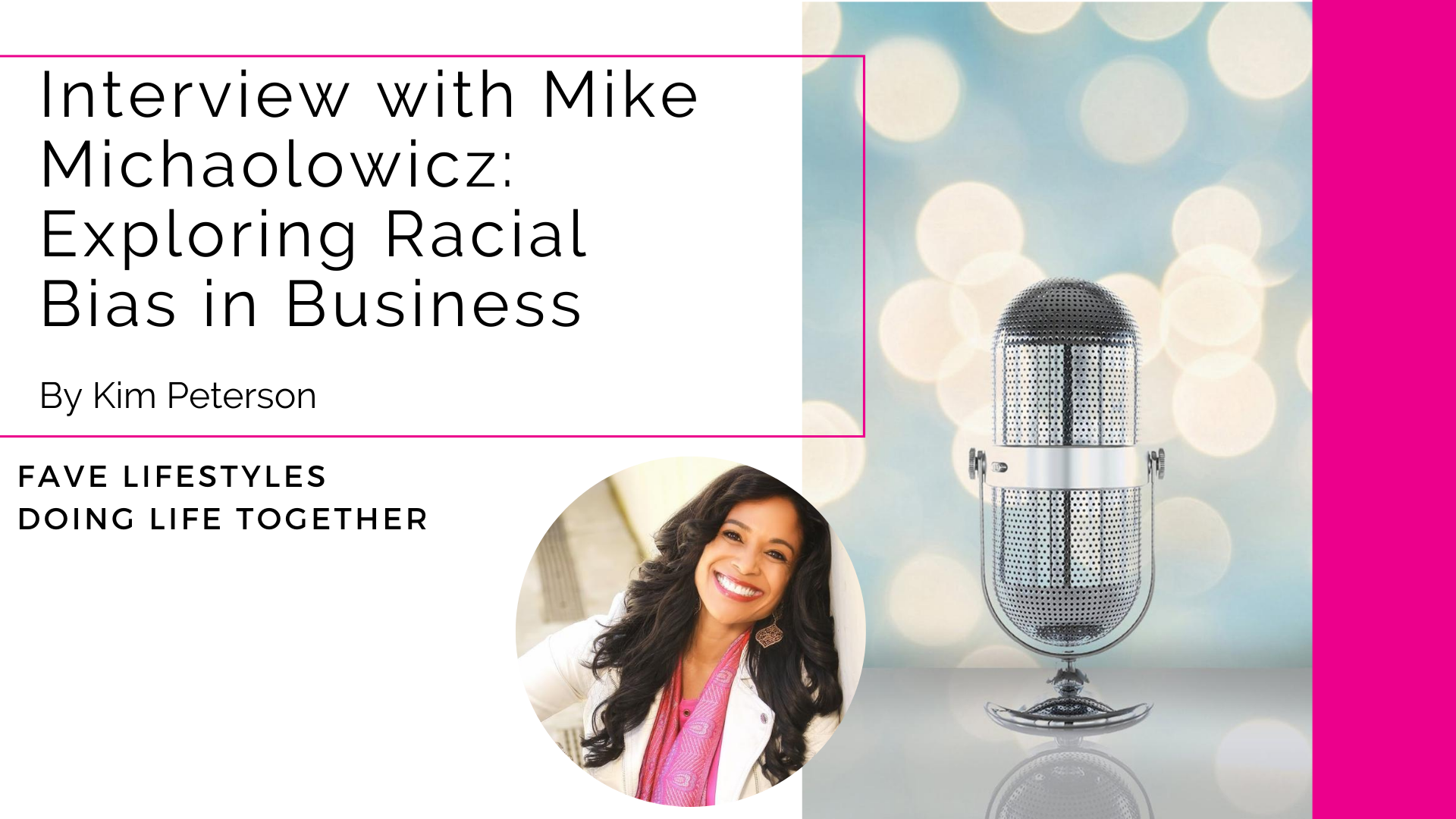 Interview with Mike Michalowicz: Exploring Racial Bias in Business