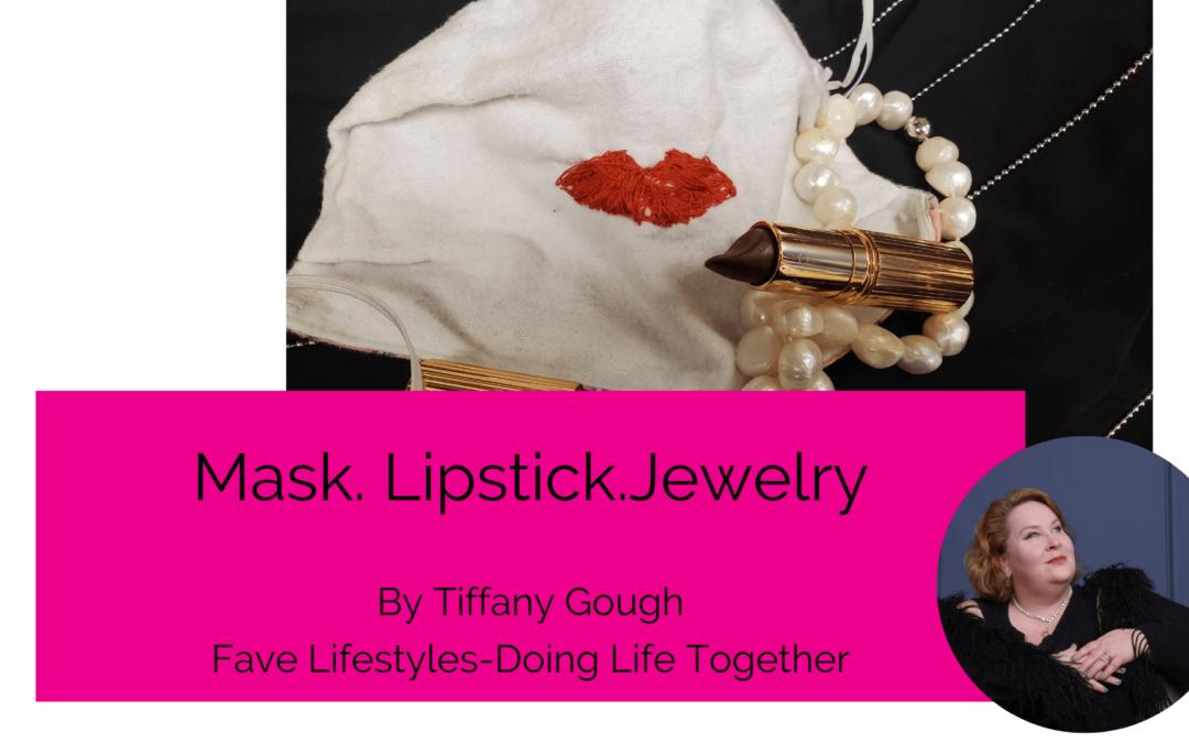 Mask. Lipstick. Jewelry