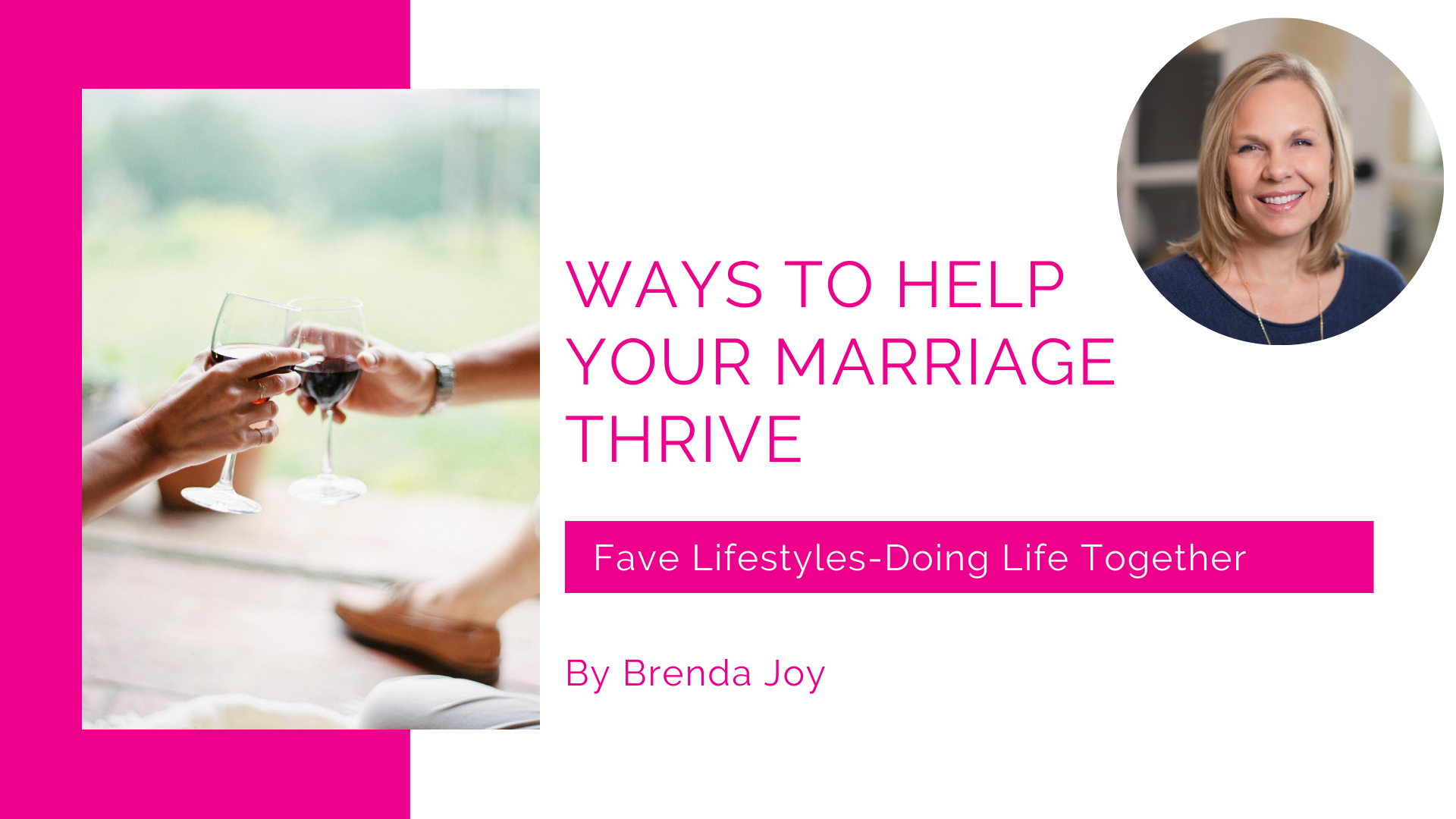 Ways to Help Your Marriage Thrive