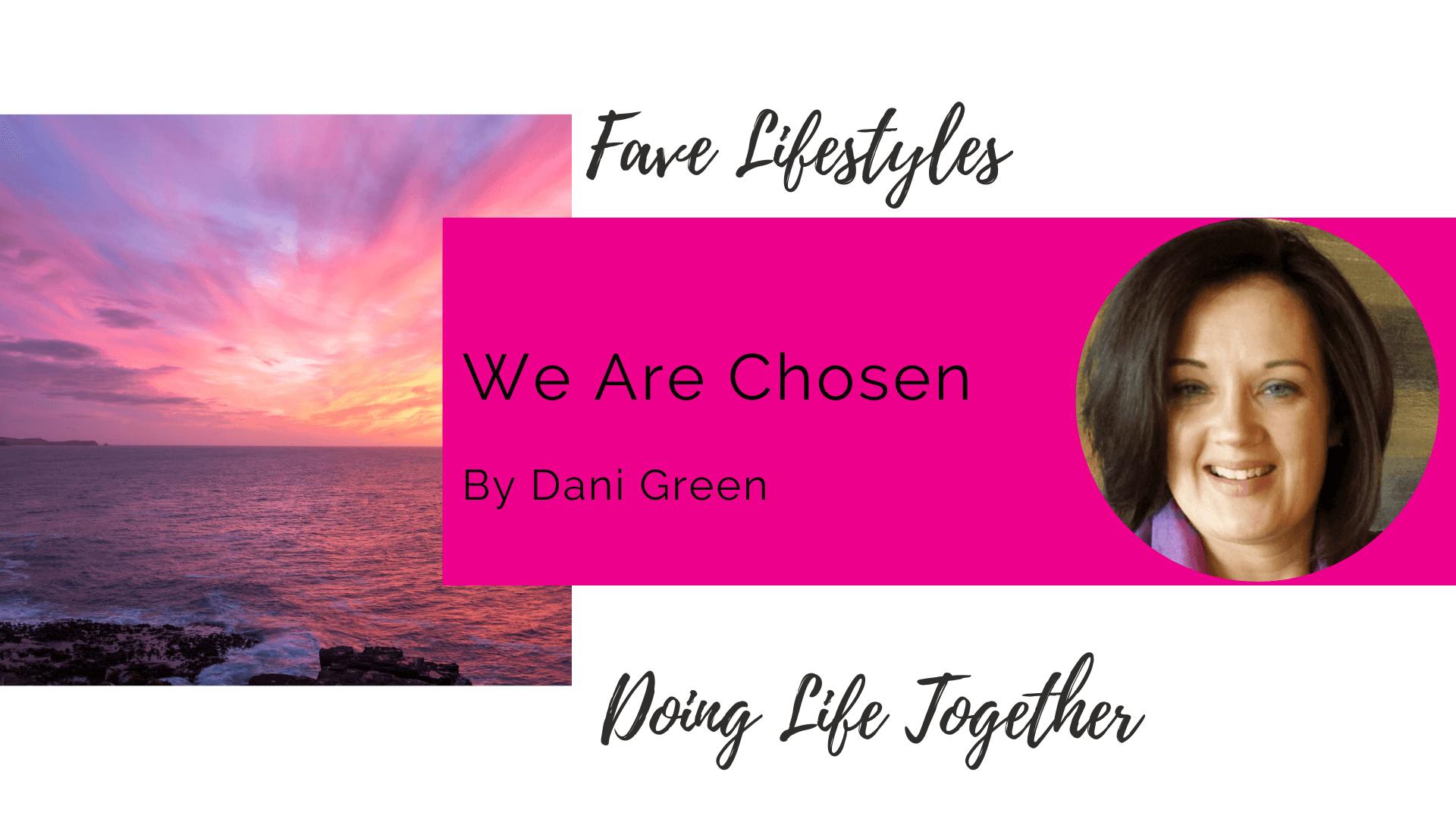 We Are Chosen