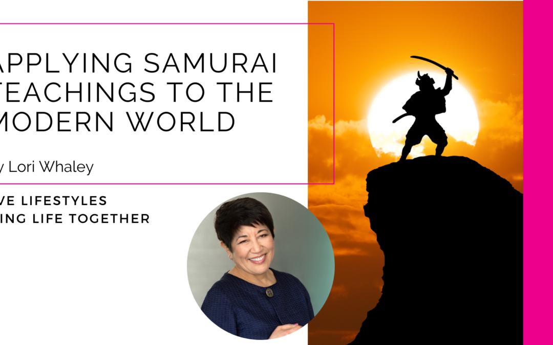 Applying Samurai Teachings To The Modern World