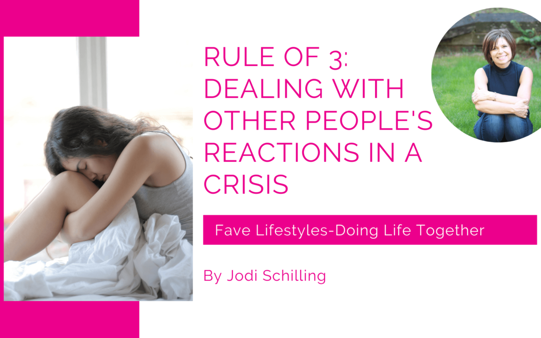 Rule of 3: Dealing with Other People's Reactions in a Crisis