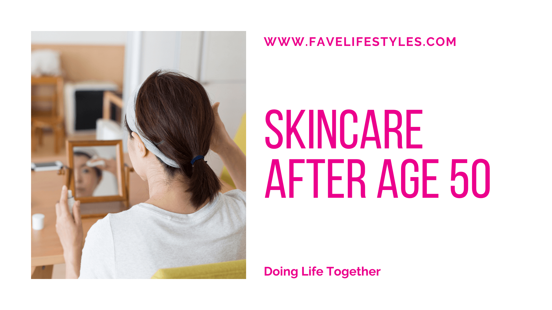 Skincare after Age 50