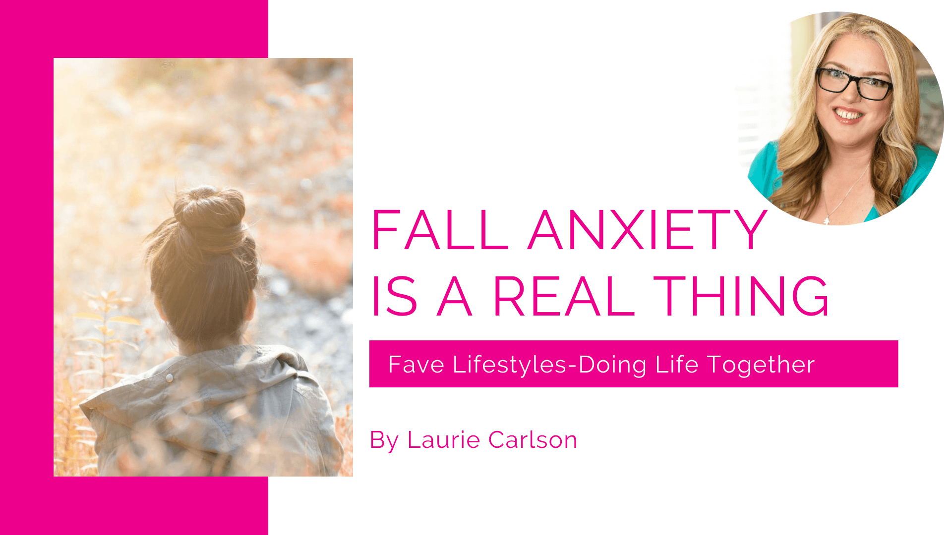 Fall Anxiety is a Real Thing