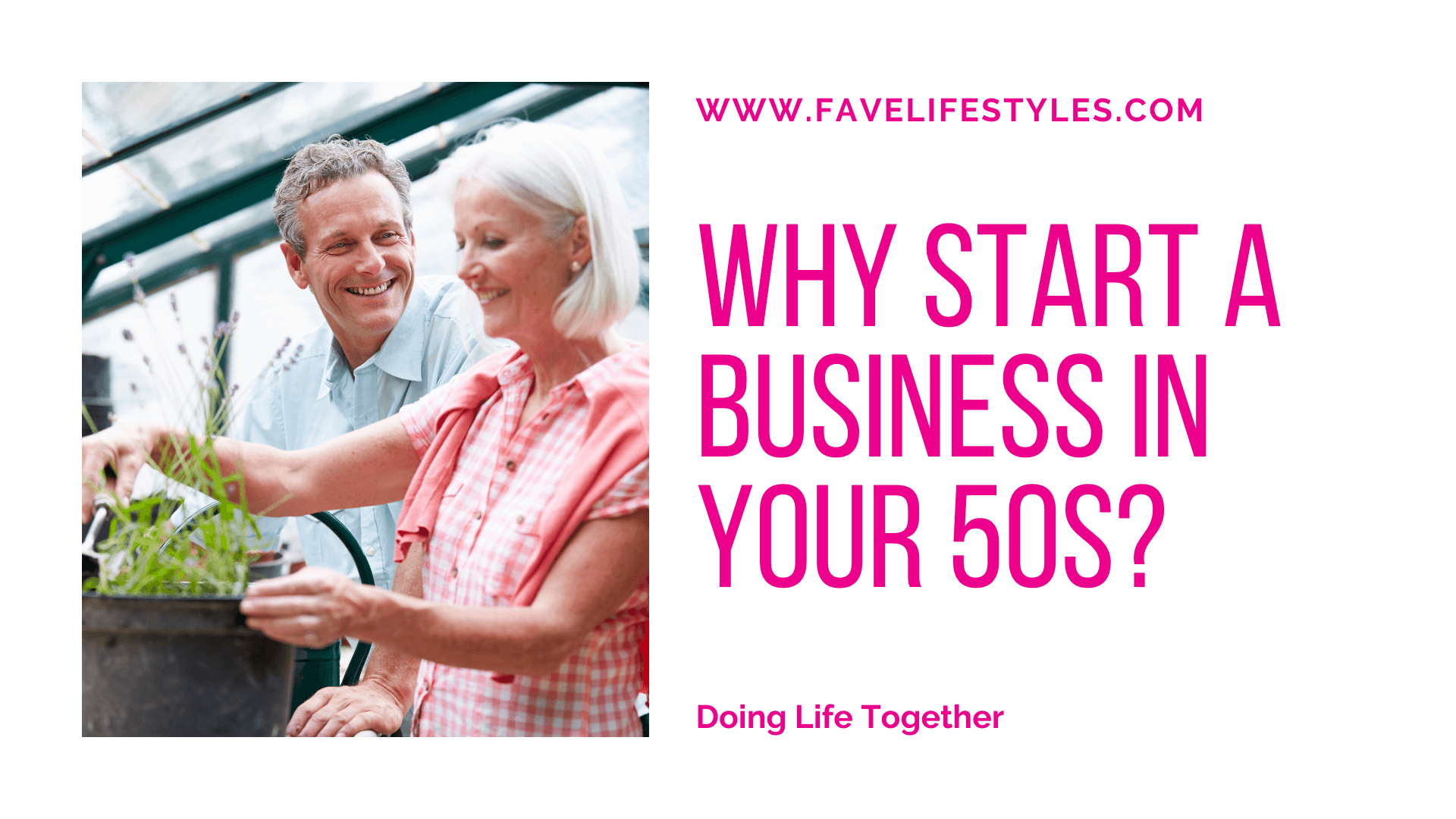 Why Start A Business in Your 50's?