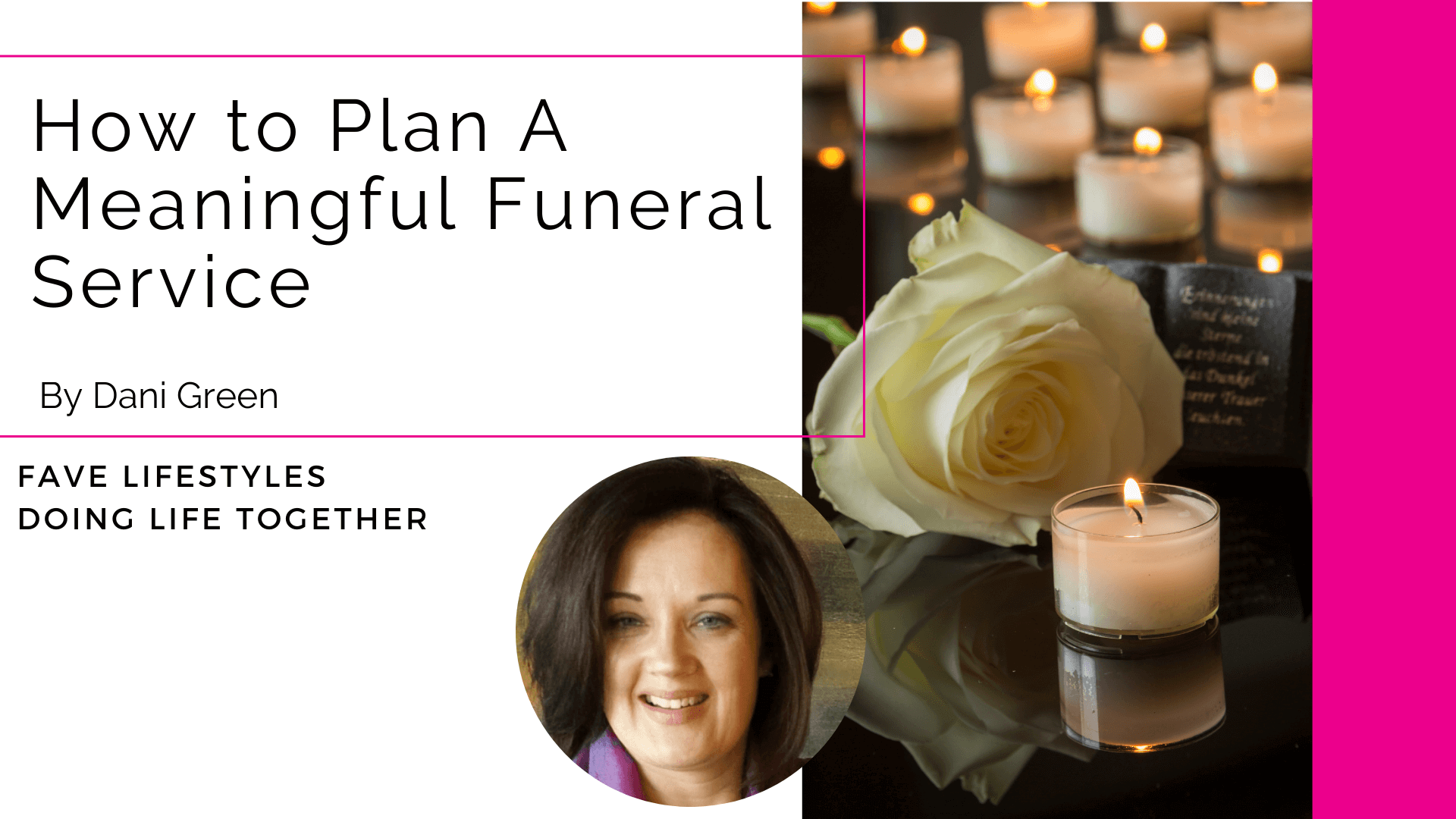 How to Plan A Meaningful Funeral Service