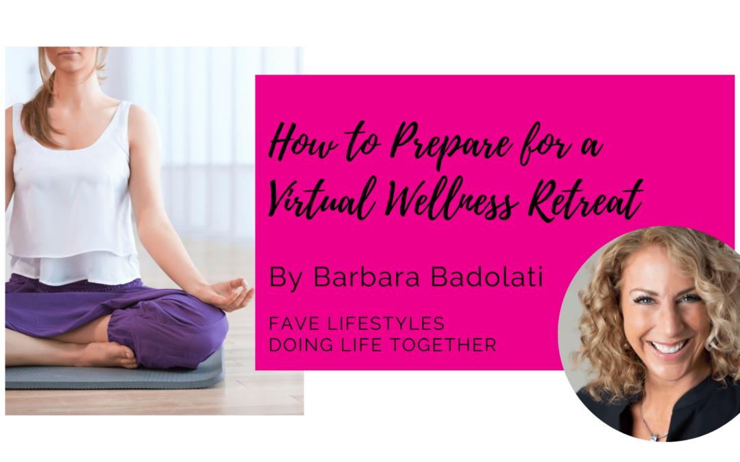 How to Prepare for a Virtual Wellness Retreat