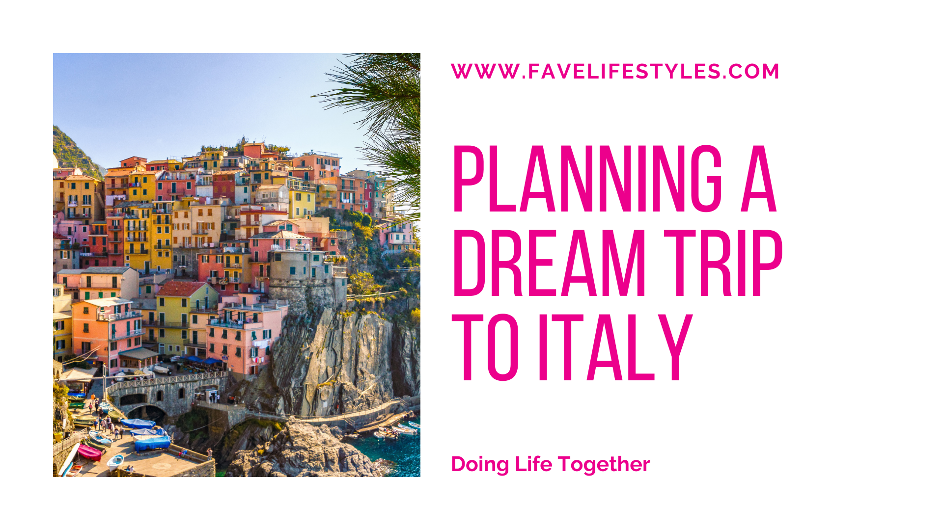 Plan Your Dream Trip to Italy