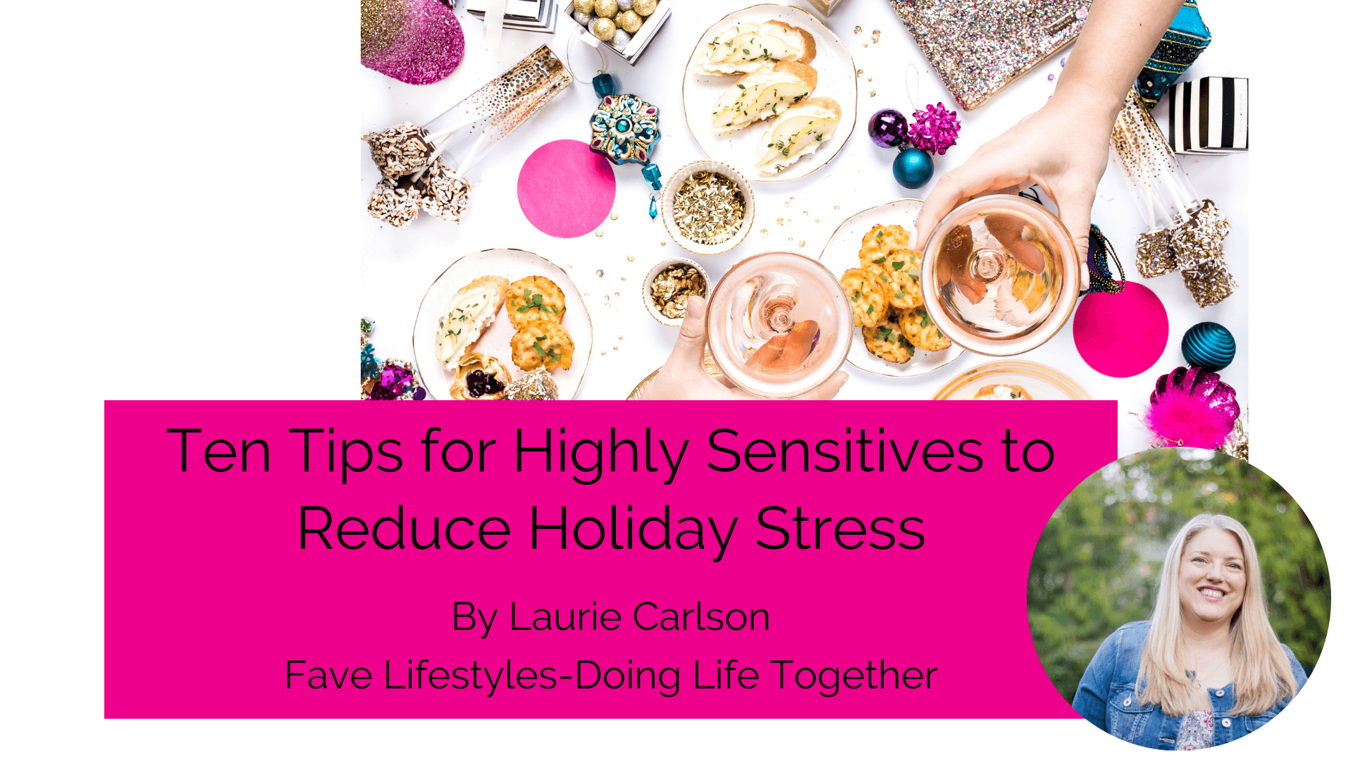 Ten Tips for Highly Sensitives to Reduce Holiday Stress