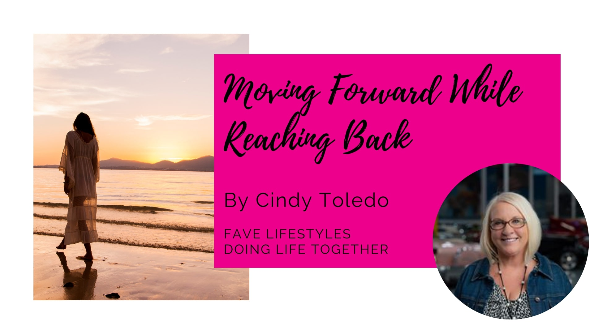 Moving Forward While Reaching Back