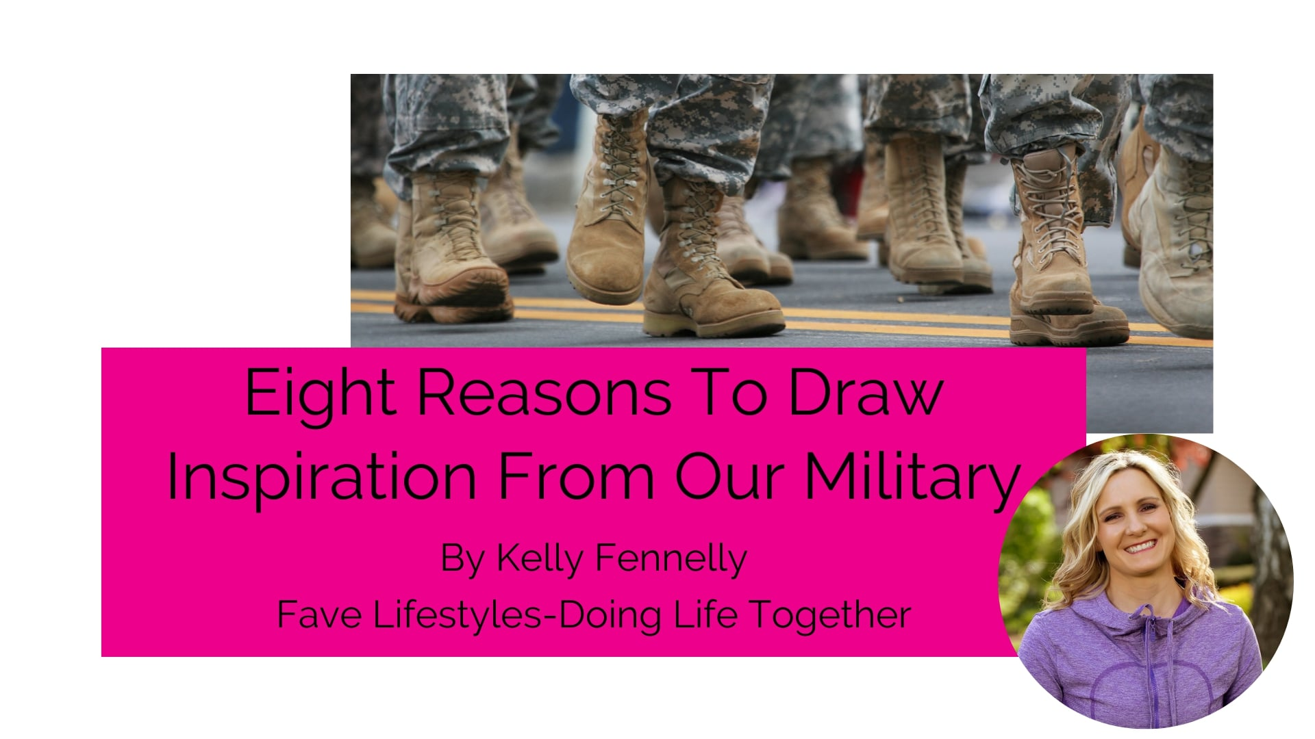 Eight Reasons To Draw Inspiration From Our Military