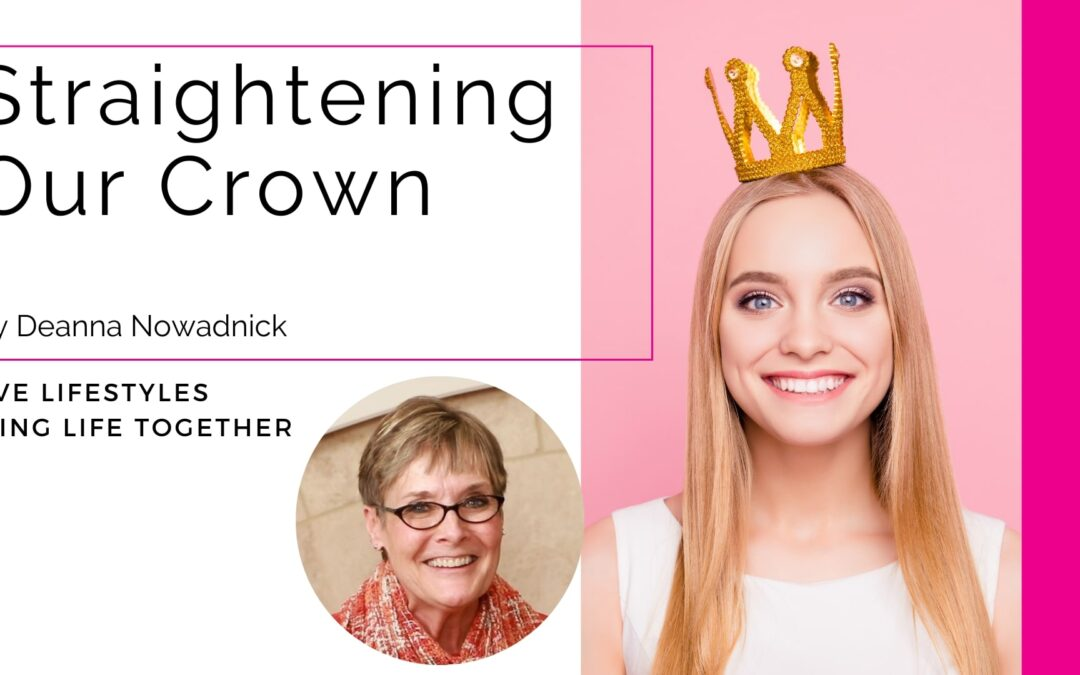 Straightening Our Crown