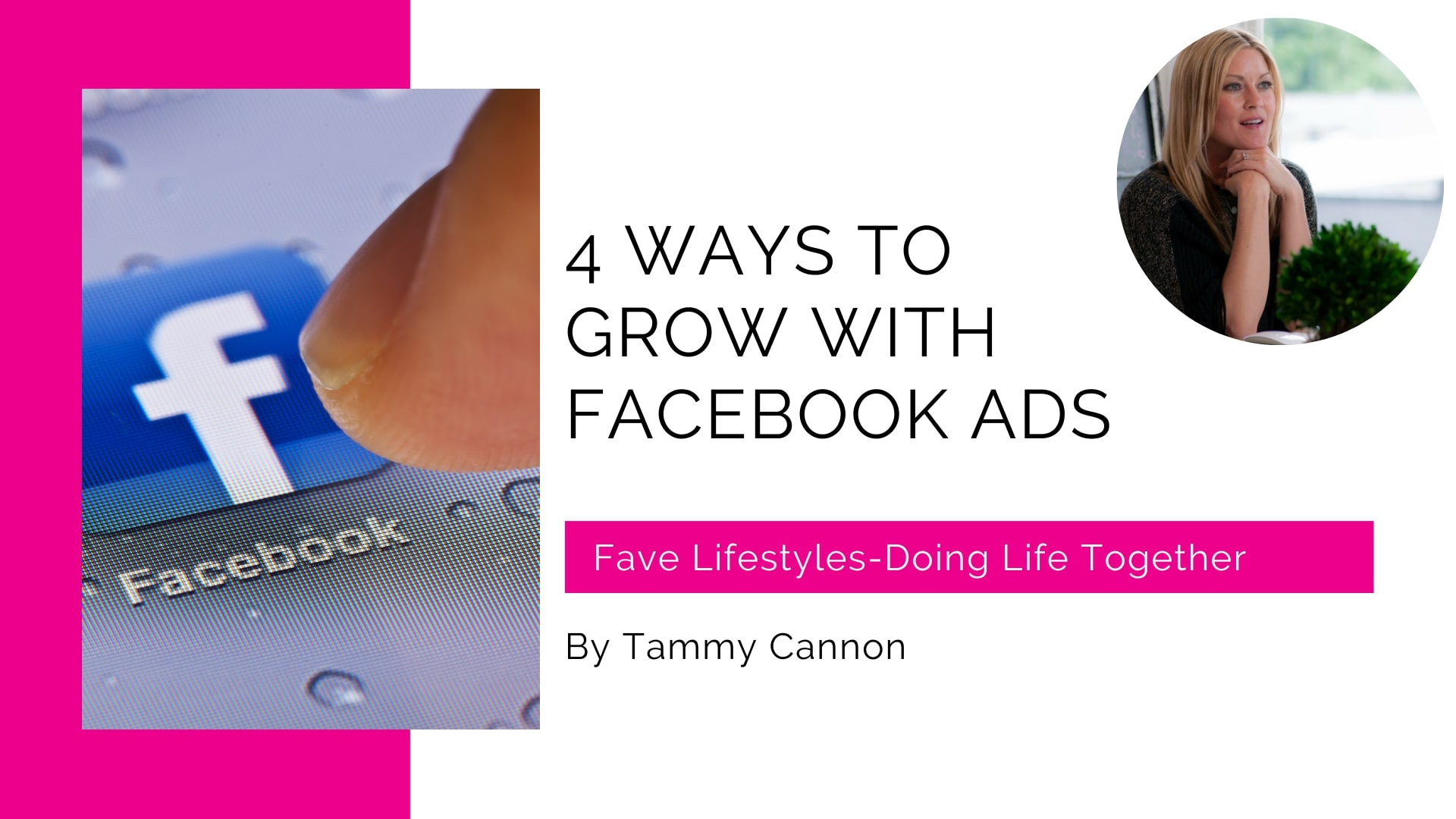 4 Ways to Grow with Facebook Ads