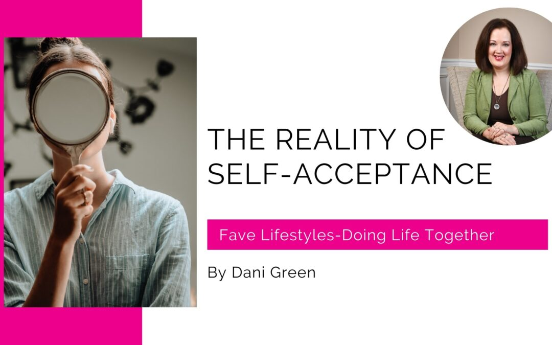 The Reality of Self-Acceptance