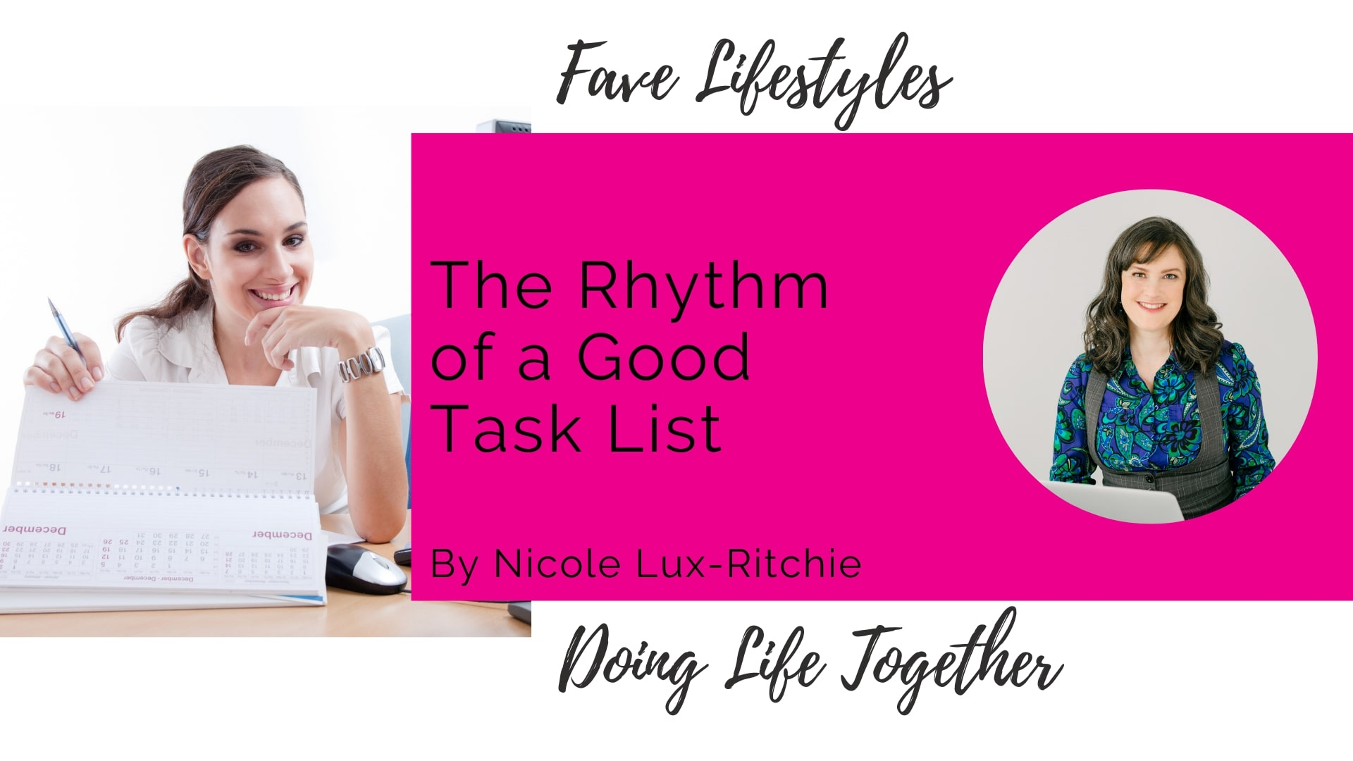 The Rhythm Of A Good Task List