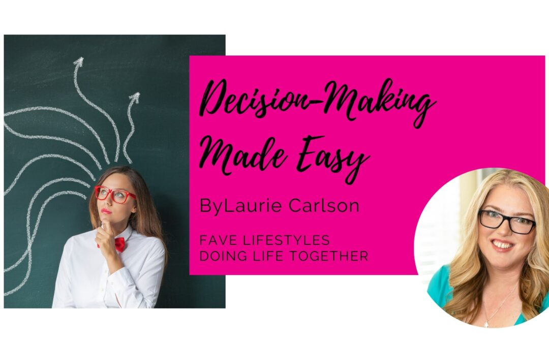 Decision-Making Made Easy