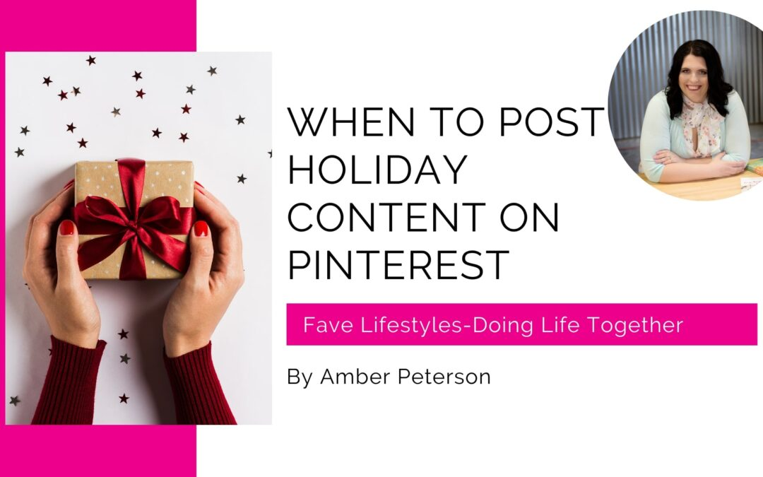 When to Post Holiday Content on Pinterest