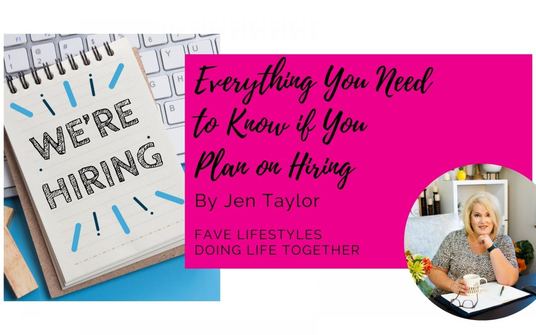 Everything you Need to Know if you Plan on Hiring