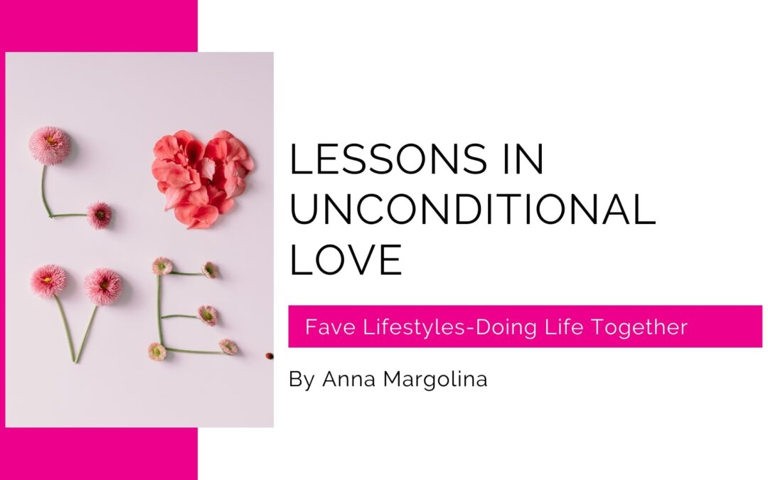 Lessons In Unconditional Love