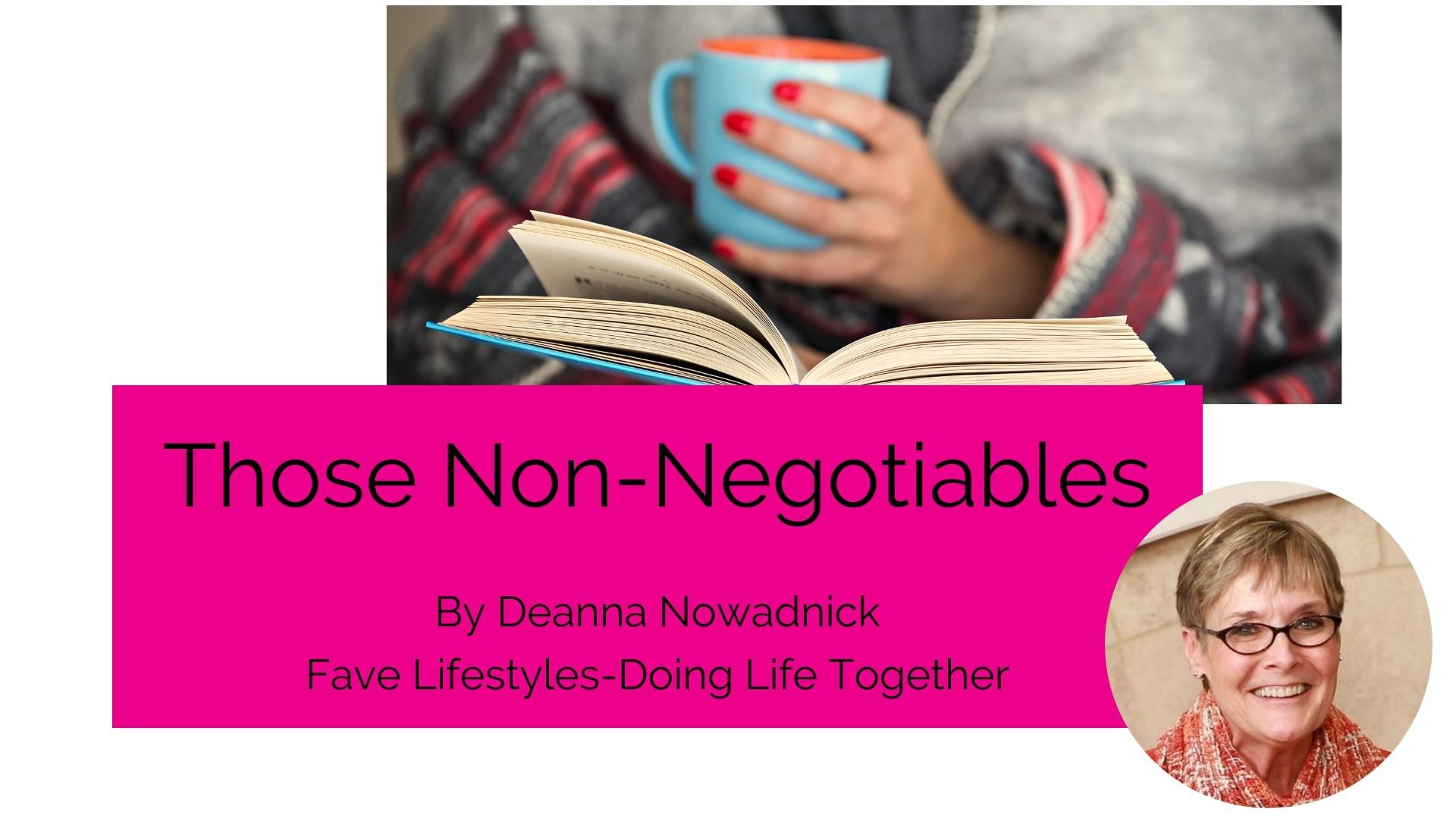 Those Non-Negotiables