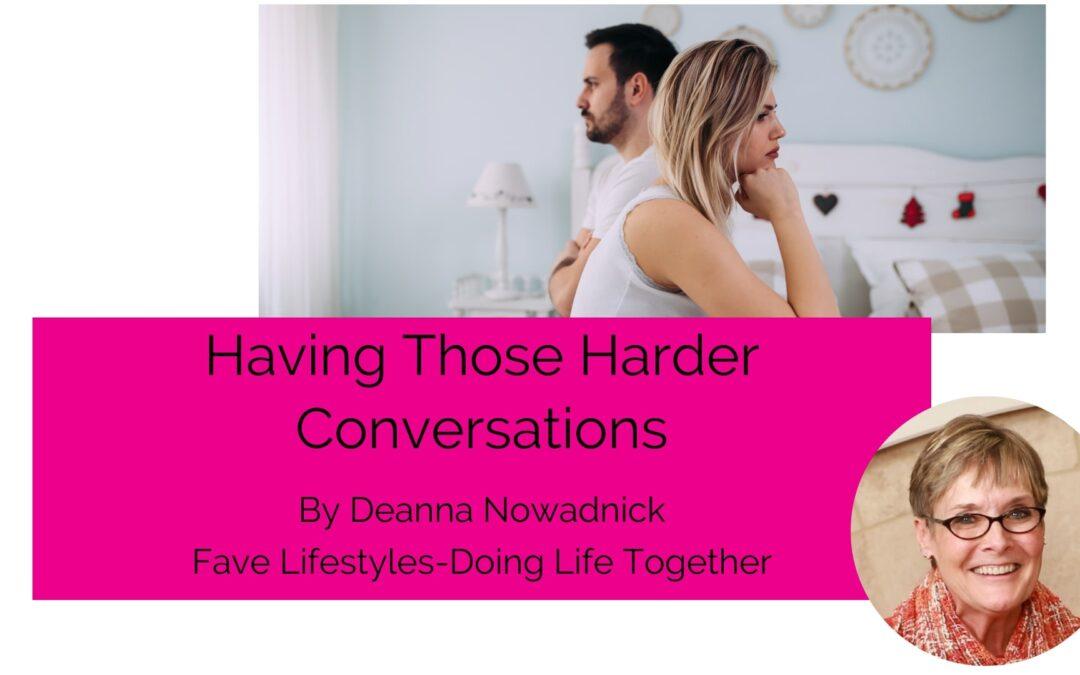 Having Those Harder Conversations