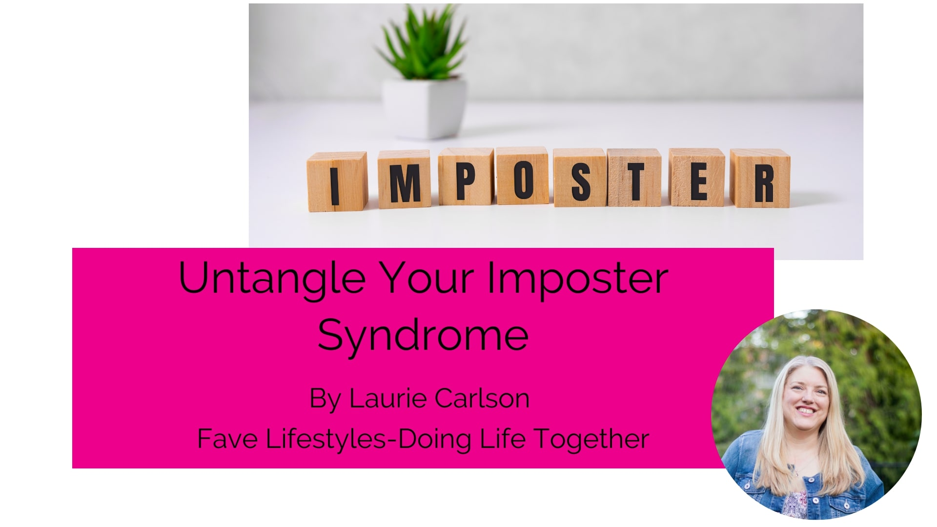 Untangle Your Imposter Syndrome
