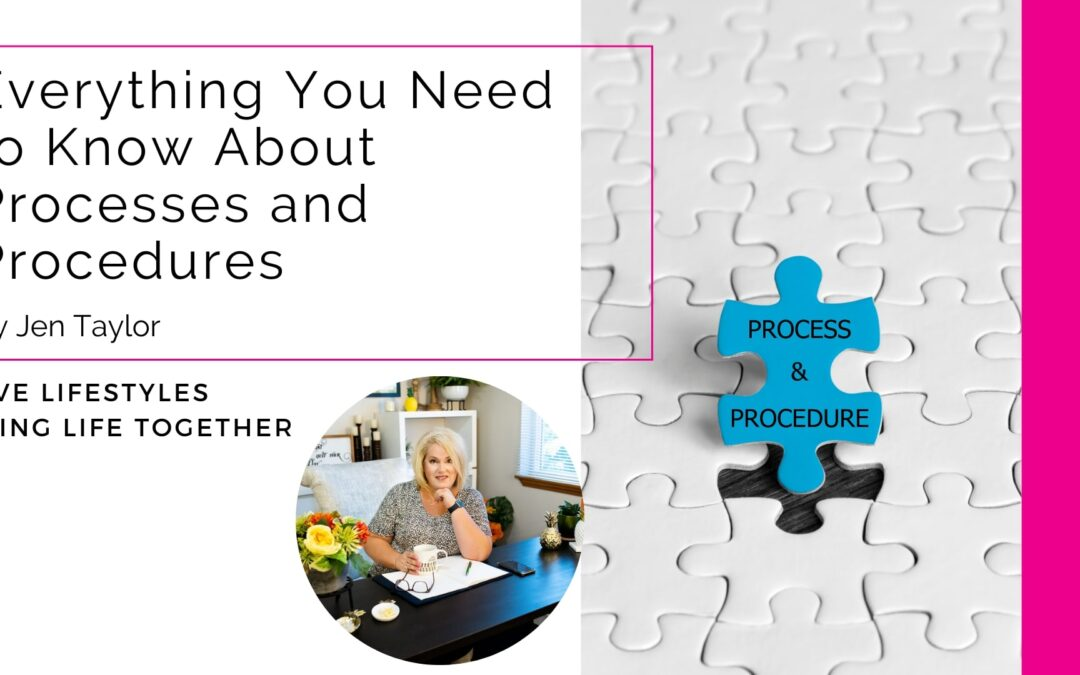 Everything You Need to Know About Processes and Procedures